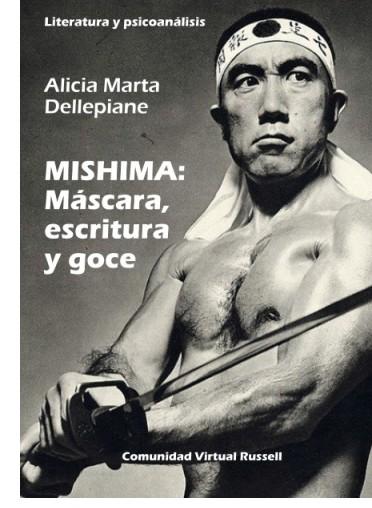 Tapa. MISHIMA: Máscara, escritura y goce.