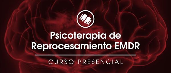 Psicoterapia de Reprocesamiento EMDR